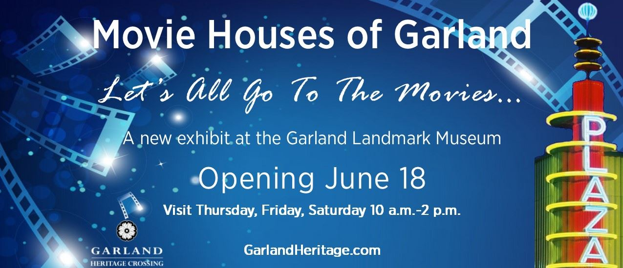 Movie Houses of Garland exhibit now open at the Landmark Museum